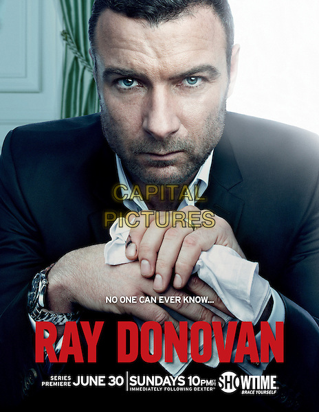 POSTER ART<br /> in Ray Donovan (2013)<br /> (Season 1)<br /> *Filmstill - Editorial Use Only*<br /> CAP/FB<br /> Image supplied by Capital Pictures