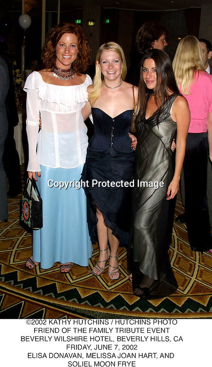 ©2002 KATHY HUTCHINS / HUTCHINS PHOTO.FRIEND OF THE FAMILY TRIBUTE EVENT.BEVERLY WILSHIRE HOTEL, BEVERLY HILLS, CA.FRIDAY, JUNE 7, 2002.ELISA DONAVAN, MELISSA JOAN HART, AND .SOLIEL MOON FRYE