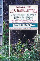 Sign Domaine Les Barulettes Chateauneuf du Papes, Cotes du Rhone, Vin de Table,  Chateauneuf-du-Pape Châteauneuf, Vaucluse, Provence, France, Europe