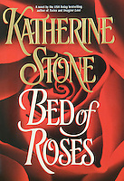 BED OF ROSES - A Novel, By Katherine Rose<br />