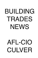 Building Trades News AFL-CIO Culver