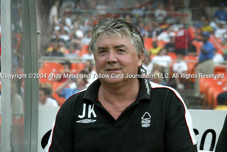 14 July 2004: Forest manager Joe Kinnear. DC United defeated Nottingham Forest of England First Division 4-3 on penalties after the teams played to a 1-1 draw at RFK Stadium in Washington, DC during an international exhibition match..