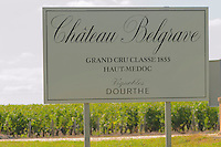 A sign saying Grand Cru Classe 1855 Haut Medoc Vignobles Dourthe - Chateau Belgrave, Haut-Medoc, Grand Crus Classe 1855