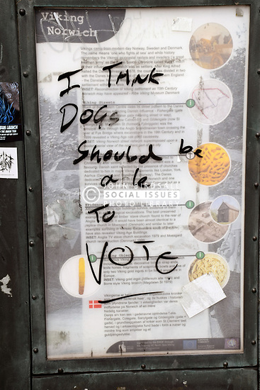 Graffiti, Norwich - I think dogs should be able to vote! UK