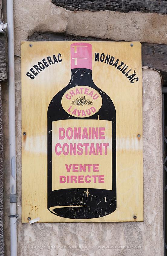 Sign advertising Bergerac Monbazillac wine Chateau Lavaud Domaine Constant Vente Directe (sale at the property) Bergerac Dordogne France