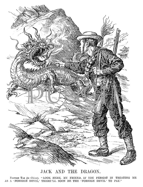 """Jack and the Dragon. British Tar (to China). """"Look here, my friend, if you persist in treating me as a 'foreign devil,' there'll soon be the 'foreign devil' to pay."""""""