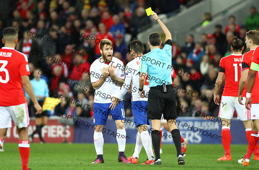 (copyright &amp; photo: STARSPORT)<br /> 12.11.16 World Cup Qualifier -  European Group D - Wales v Serbia -<br /> Alexsandar Katai of Serbia is booked