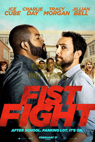 Fist Fight (2017) <br /> POSTER<br /> *Filmstill - Editorial Use Only*<br /> CAP/FB<br /> Image supplied by Capital Pictures