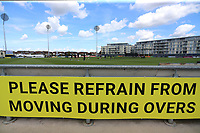 General view of the Please Refrain From Moving During Overs sign ahead of Gloucestershire vs Essex Eagles, NatWest T20 Blast Cricket at The Brightside Ground on 13th August 2017