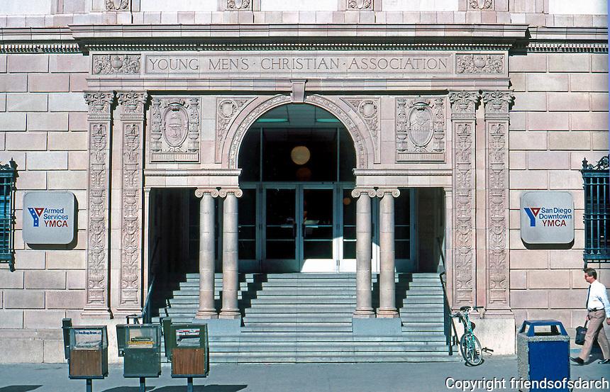 San Diego: Armed Forces YMCA, Lower Broadway. Entrance--Quattrocento Renaissance.