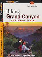 Hiking Grand Canyon NP - Falcon Guide<br /> (c) Cheyenne L Rouse