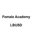 Female Academy LBUSD