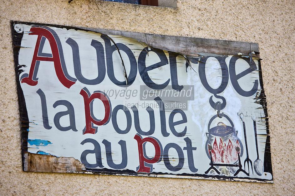Europe/France/Midi-Pyrénées/46/Lot/Goujounac: Enseigne  du restaurant: La Poule au Pot