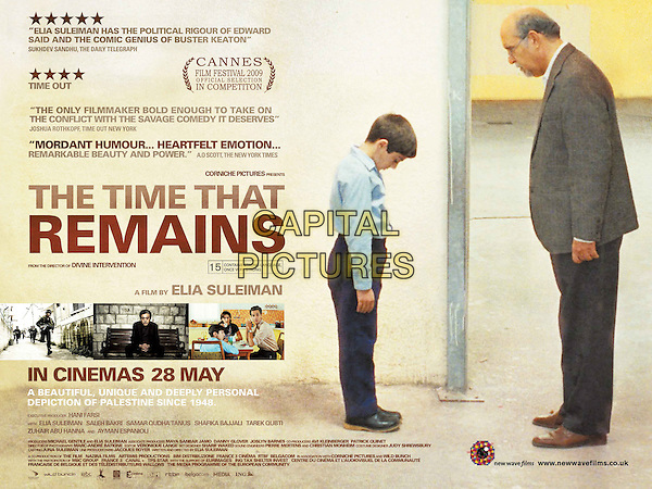 BRITISH POSTER ART.in The Time That Remains (Le Temps Qui Reste).*Filmstill - Editorial Use Only*.CAP/FB.Supplied by Capital Pictures.