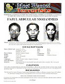 United States Federal Bureau of Investigation (FBI) poster released in Washington, D.C. on May 26, 2004 requesting information about Fazul Abdullah Mohammedconcerning suspected terrorist activities within the United States.  Mr. Mohammed is under indictment in the United States for the bombings of  United States embassies in Dar Es Salaam, Tanzania and Nairobi, Kenya. Fazul Abdullah Mohammed was killed on Tuesday, June 7, 2011 by Somali Security Forces at a government-run checkpoint..Credit: FBI Photo via CNP