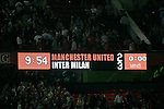 The scoreboard at the final whistle after Manchester United's match against Inter Milan. Pic SPORTIMAGE/Dave Thompson..Pre-Season Friendly..Manchester United v Internazionale..1st August, 2007..--------------------..Sportimage +44 7980659747..admin@sportimage.co.uk..http://www.sportimage.co.uk/