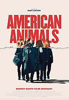AMERICAN ANIMALS (2018)<br /> POSTER<br /> *Filmstill - Editorial Use Only*<br /> CAP/FB<br /> Image supplied by Capital Pictures