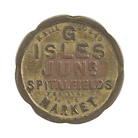Spitalfields Market token (obverse) for George Isles Junior to issue deposit for return of produce crates and containers