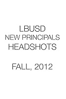 LBUSD NEW PRINCIPALS HEADSHOTS