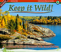 PRODUCT: Magazine<br /> TITLE: Keep It WIld 2017<br /> CLIENT: Western Canada Wilderness Committee