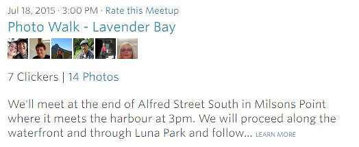 Meetup Photowalk - We'll meet at the end of Alfred Street South in Milsons Point where it meets the harbour at 3pm. We will proceed along the waterfront and through Luna Park and follow... LEARN MORE<br />