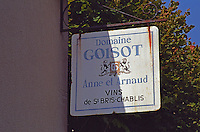Sign for Domaine Goisot, Anne and Arnaud, one of the producers in Saint-Bris le Vineux, northern Burgundy
