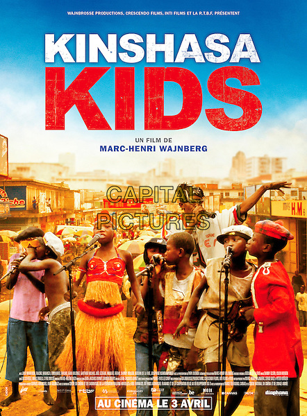 POSTER ART.in Kinshasa Kids (2012) .*Filmstill - Editorial Use Only*.CAP/NFS.Supplied by Capital Pictures.