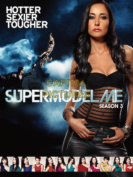 Supermodelme (2009 - )<br /> (Season 3)<br /> KEY POSTER ART<br /> *Filmstill - Editorial Use Only*<br /> CAP/KFS<br /> Image supplied by Capital Pictures
