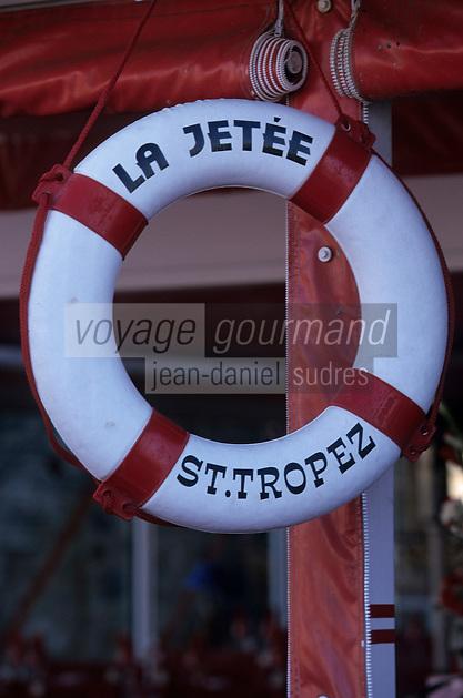 """Europe/Provence-Alpes-Côte d'Azur/83/Var/Saint-Tropez:  Enseigne du restaurant """"La Jetée"""""""