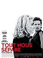 Tout nous separe (2017) <br /> POSTER ART<br /> *Filmstill - Editorial Use Only*<br /> CAP/KFS<br /> Image supplied by Capital Pictures