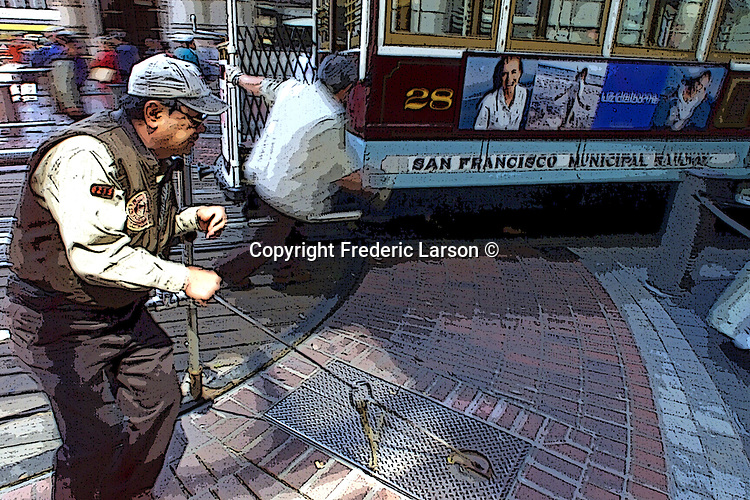 A Muni Cable Car operator turns the car around at the foot of Powell Street near Market.