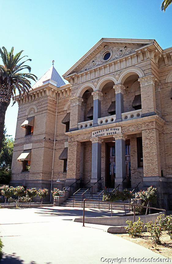 Hanford CA: County of Kings Courthouse, 1896. W. H. Willcox. Southern elevation. (Now offices & ground floor restaurant & coffee house.)