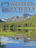 Hyalite Reservoir, Hyalite Canyon, Cover Western Byways, Montana Edition.