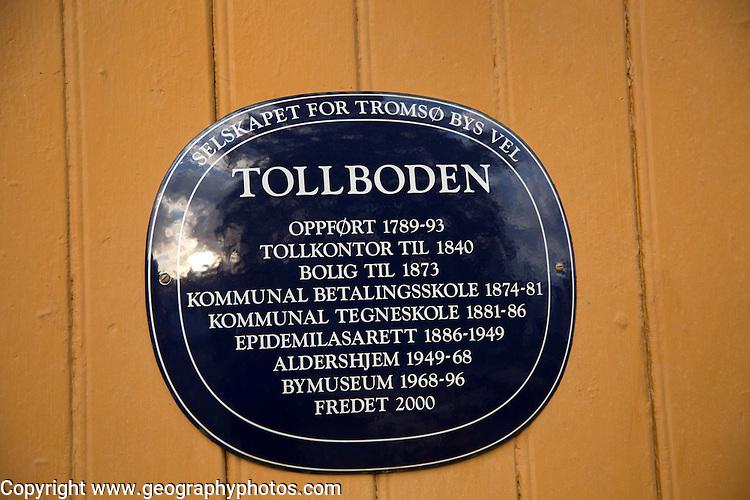 Tollboden building plaque with dates, Tromso, Norway