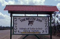 Sign at the entrance to the Belize Zoo, Belize