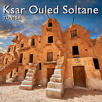 Ksar Ouled Soltane  Pictures, Images & Photos, Tunisia