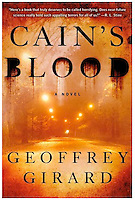 CAIN'S BLOOD, by Geoffrey Girard<br />