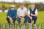 GOLF: Competing in the Liam McGuire Butchers Singles Stableford at Ardfert golf club on Sunday l-r: David Fitzgerald, Eamonn Fitzgerald and Willie O'Connor.