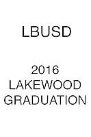 2016 LBUSD Grad Lakewood