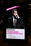 Theatre Marquee for the Off-Broadway Opening Night of the Signature Theatre's 'Thom Pain' starring Michael C. Hall at the Signature Theatre on November 11, 2018 in New York City.