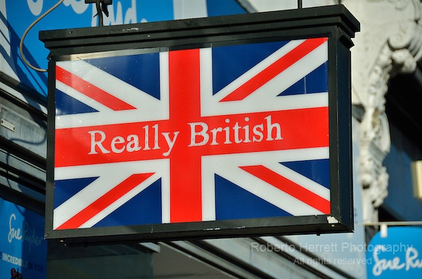 Really British sign outside a shop in Muswell Hill, London, UK.