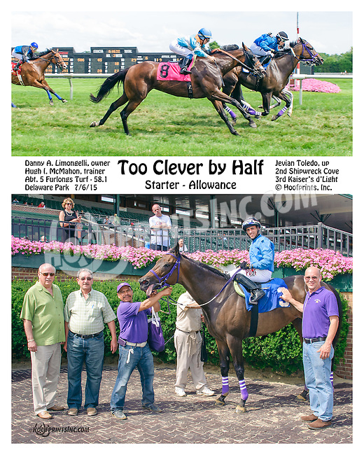 Too Clever By Half winning at Delaware Park on 7/6/15
