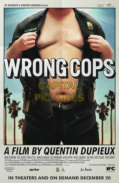 POSTER ART<br /> in Wrong Cops (2013) <br /> *Filmstill - Editorial Use Only*<br /> CAP/FB<br /> Image supplied by Capital Pictures