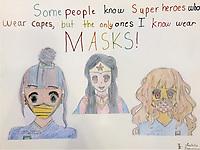 """Superheroes Wear Masks"" Drawing by Isabella Bajgierowicz"