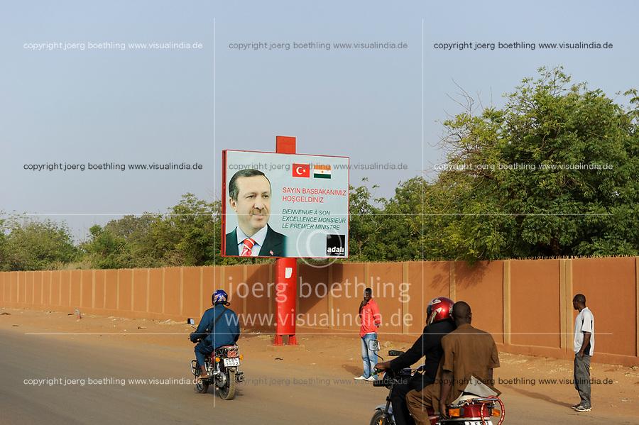 NIGER Niamey, turkish influence in africa, billboard with turkish president Recep Tayyip Erdoğan for a state visit in Niger