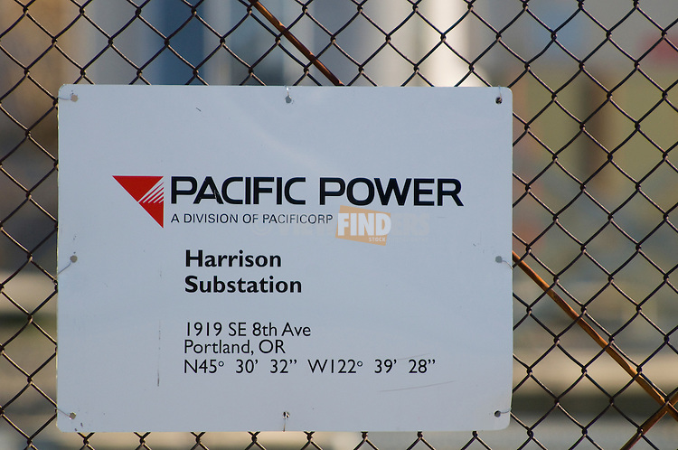 Pacific Power Harrison Substation Sign on Fence, Portland, Oregon