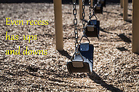 Even recess has its ups and downs.