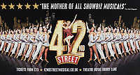Poster, 42nd Street, musical, Theatre Royal, Drury Lane,  London, September, 2017, 201709023849<br />