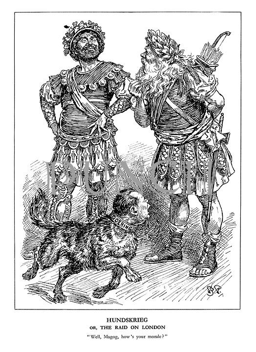 "Hundskrieg or, the Raid on London. ""Well, Magog, how's your morale?"""