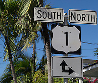Key West is the southern terminus of US 1, a highway that reaches its northernmost point in Maine.